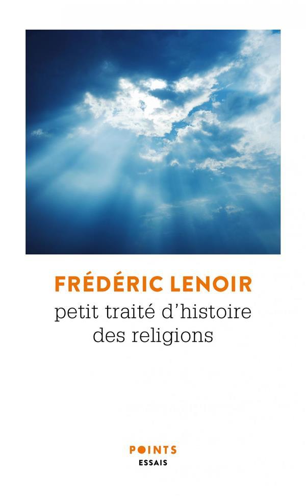 PETIT TRAITE D'HISTOIRE DES RELIGIONS LENOIR FREDERIC POINTS