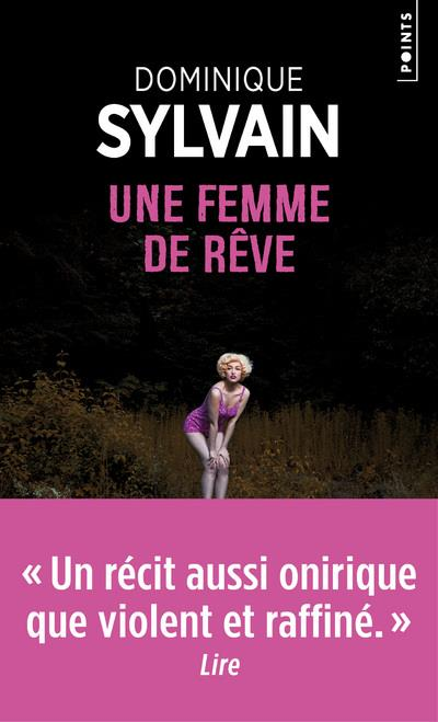 UNE FEMME DE REVE SYLVAIN, DOMINIQUE POINTS