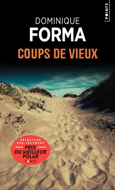 COUPS DE VIEUX FORMA DOMINIQUE POINTS