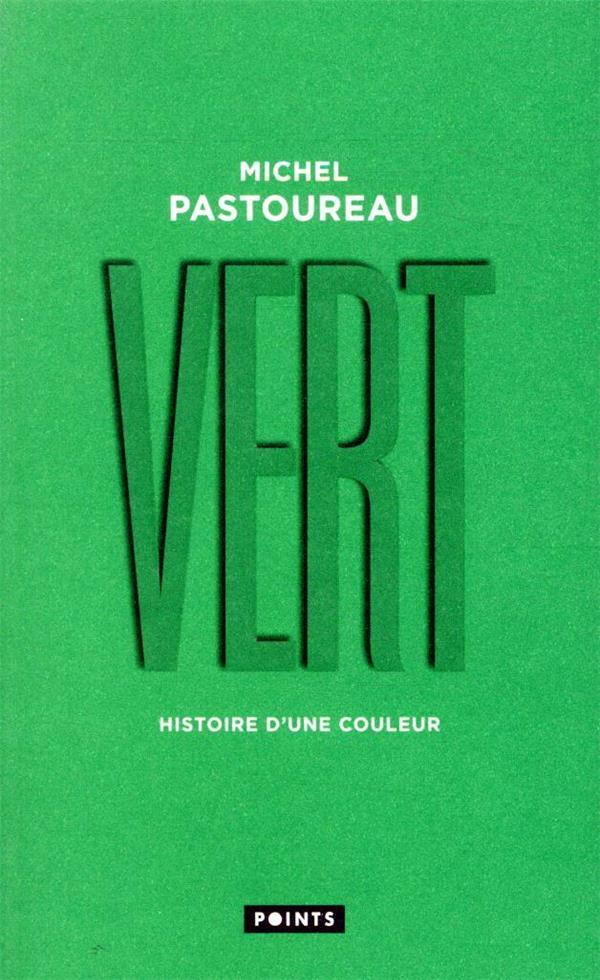 VERT  -  HISTOIRE D'UNE COULEUR