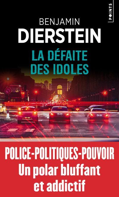 LA DEFAITE DES IDOLES DIERSTEIN, BENJAMIN POINTS