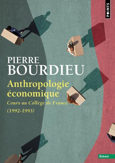 ANTHROPOLOGIE ECONOMIQUE  -  COURS AU COLLEGE DE FRANCE (1992-1993)