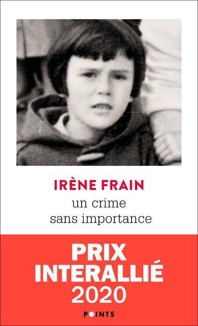 UN CRIME SANS IMPORTANCE FRAIN IRENE POINTS