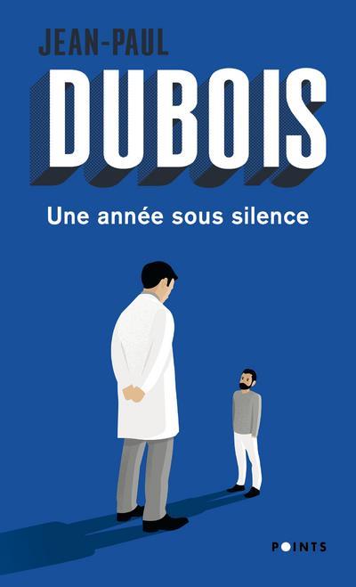 UNE ANNEE SOUS SILENCE DUBOIS JEAN-PAUL POINTS