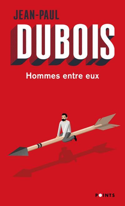 HOMMES ENTRE EUX DUBOIS JEAN-PAUL POINTS