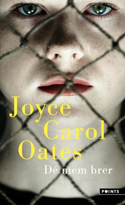 DE MEM BRER OATES, JOYCE CAROL POINTS