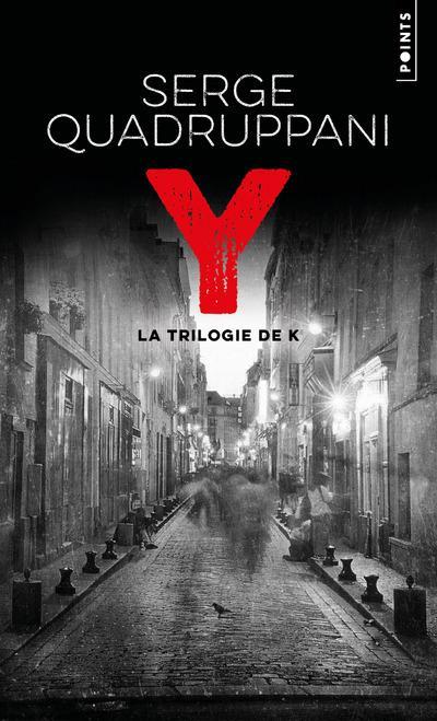 Y : LA TRILOGIE DE K QUADRUPPANI, SERGE POINTS