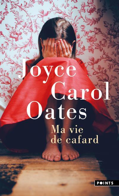 MA VIE DE CAFARD OATES JOYCE CAROL POINTS