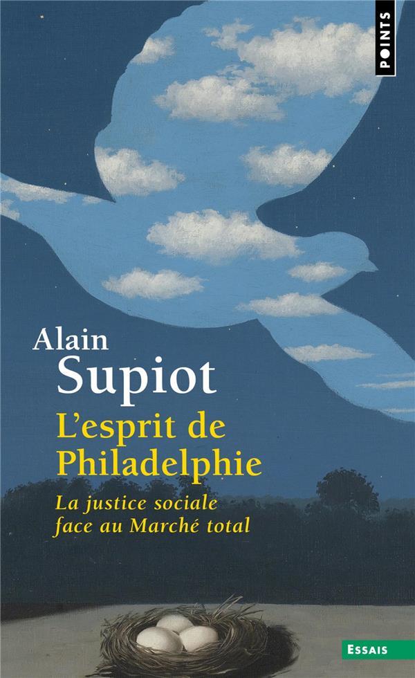 L'ESPRIT DE PHILADELPHIE : LA JUSTICE SOCIALE FACE AU MARCHE TOTAL