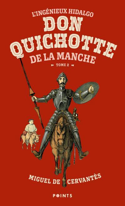 L'INGENIEUX HIDALGO DON QUICHOTTE DE LA MANCHE T.2