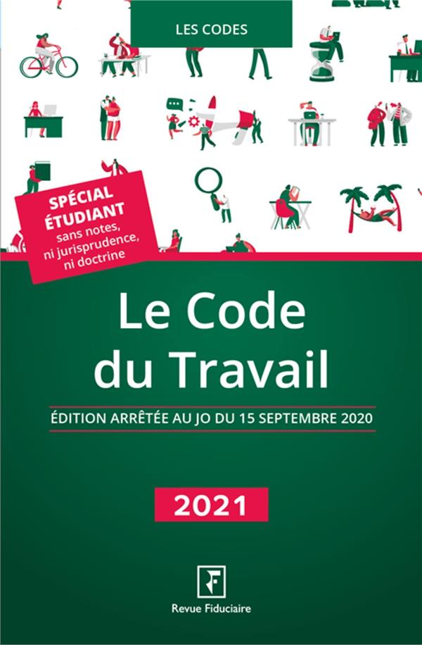LE CODE DU TRAVAIL (EDITION 2021) REVUE FIDUCIAIRE FIDUCIAIRE