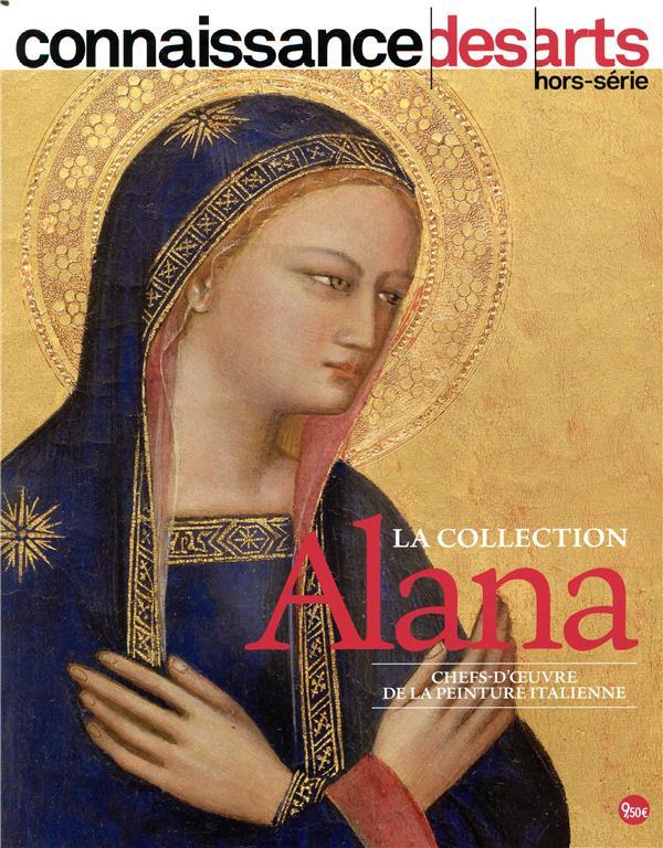 CONNAISSANCE DES ARTS HORS-SERIE N.877  -  LA COLLECTION ALANA  -  CHEFS-D'OEUVRE DE LA PEINTURE ITALIENNE