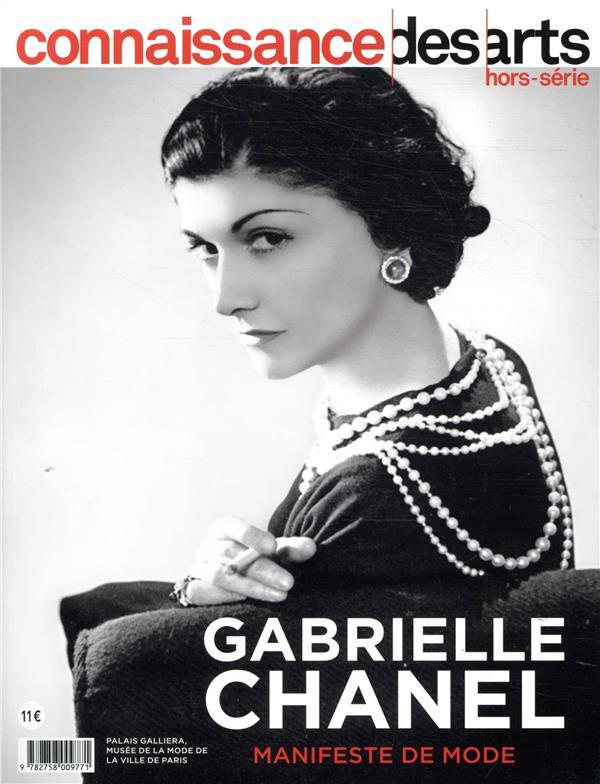 CONNAISSANCE DES ARTS HORS-SERIE N.913  -  GABRIELLE CHANEL, MANIFESTE DE MODE
