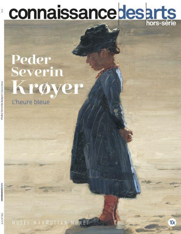 CONNAISSANCE DES ARTS HORS-SERIE N.925  -  PETER SEVERIN KRøYER, L'HEURE BLEUE