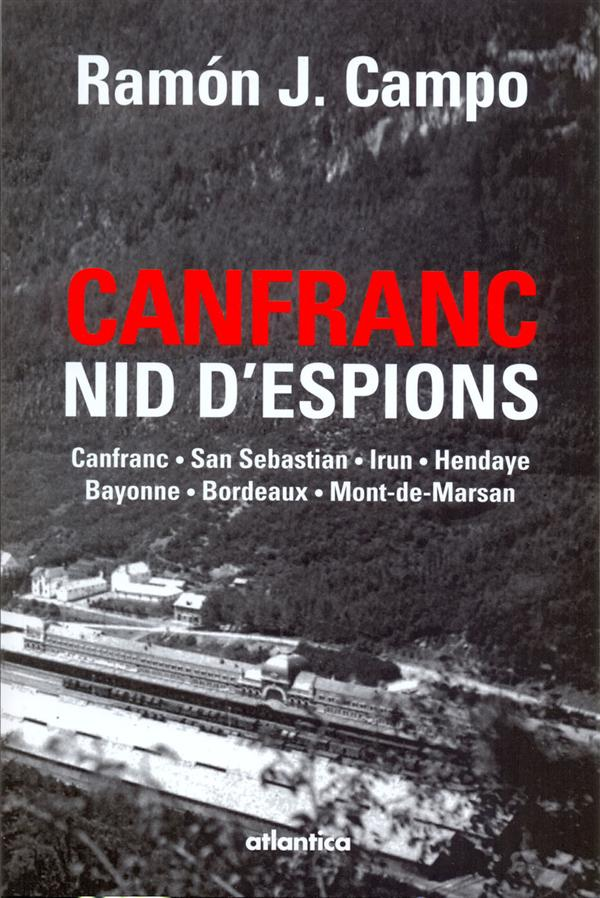 CANFRANC NID D'ESPIONS CAMPO RAMON JAVIER ATLANTICA