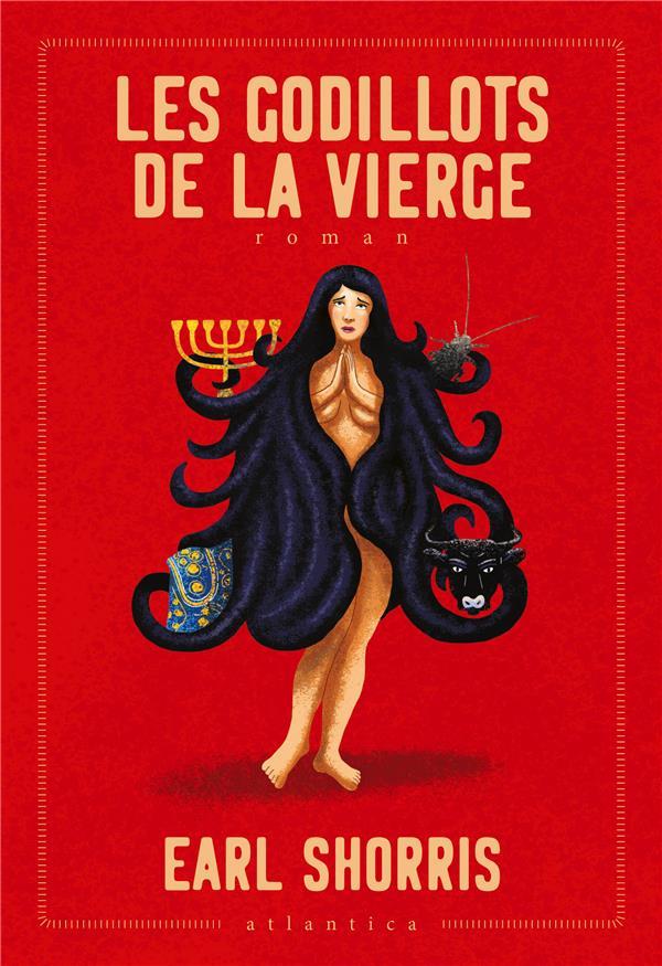 LES GODILLOTS DE LA VIERGE SHORRIS EARL ATLANTICA