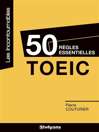 50 REGLES ESSENTIELLES TOEIC