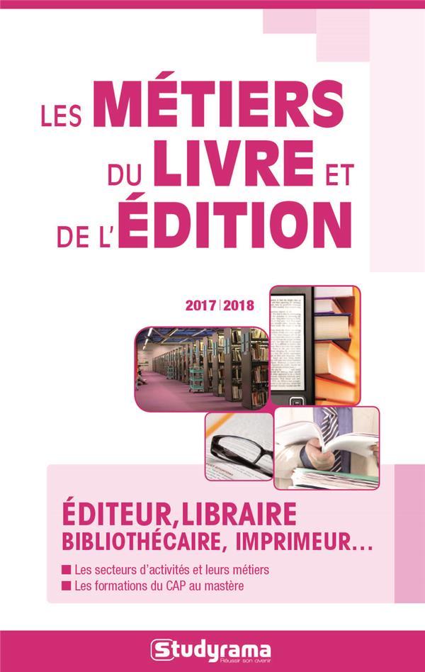 METIERS DU LIVRE ET DE L'EDITION 2017-2018 (LES)
