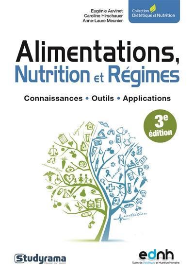 ALIMENTATIONS, NUTRITION ET REGIMES  -  CONNAISSANCES, OUTILS, APPLICATIONS (3E EDITION) AUVINET EUGENIE STUDYRAMA