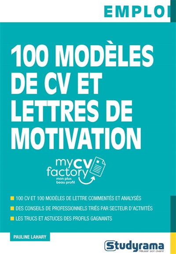 100 MODELES DE CV ET LETTRES DE MOTIVATION LAHARY PAULINE STUDYRAMA