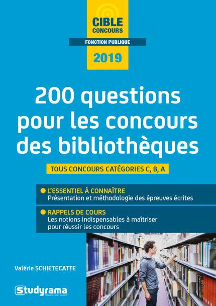 200 Questions Pour Les Concours Des Bibliotheques Tous Concours Categories C B A Tout En Un Edition 2019 Librairie Martelle