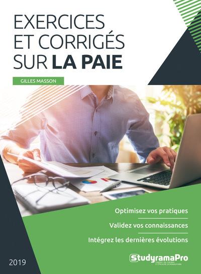 EXERCICES ET CORRIGES SUR LA PAIE 2019 MASSON GILLES STUDYRAMA