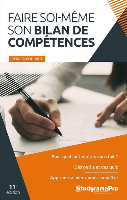 FAIRE SOI-MEME SON BILAN DE COMPETENCES ROUDAUT GERARD STUDYRAMA