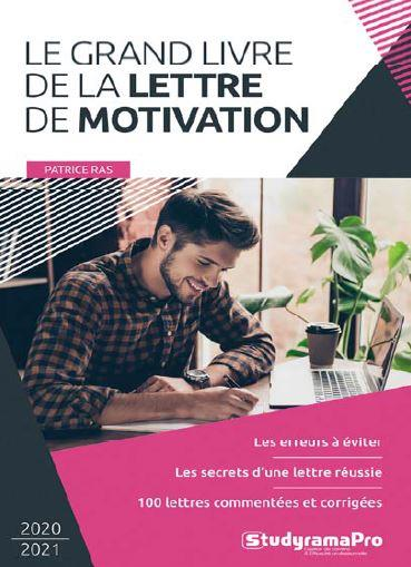 LE GRAND LIVRE DE LA LETTRE DE MOTIVATION RAS PATRICE STUDYRAMA