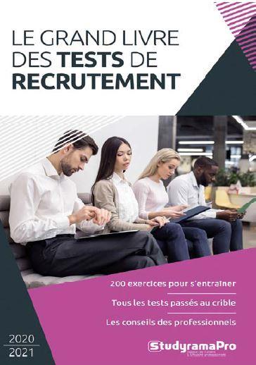 LE GRAND LIVRE DES TESTS DE RECRUTEMENT (EDITION 20202021)