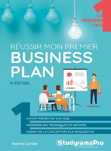 REUSSIR MON PREMIER BUSINESS PLAN