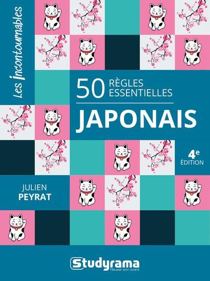 50 REGLES ESSENTIELLES JAPONAIS (4E EDITION)