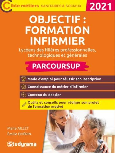 OBJECTIF : FORMATION INFIRMIER 2021  -  PARCOURSUP (EDITION 2021)