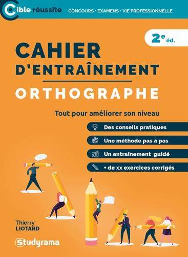 CAHIER D'ENTRAINEMENT     ORTHOGRAPHE