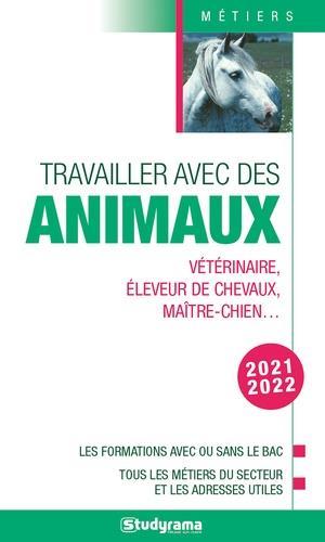 TRAVAILLER AVEC LES ANIMAUX - COLLECTIF STUDYRAMA