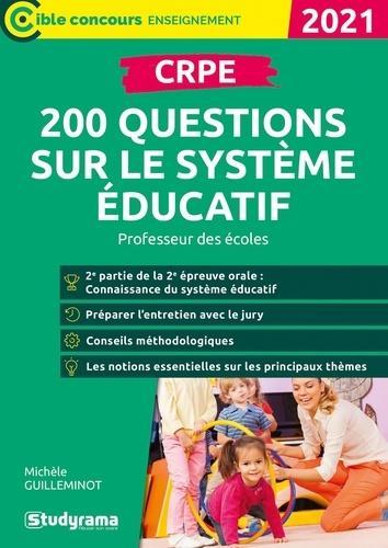 CRPE  -  200 QUESTIONS SUR LE SYSTEME EDUCATIF  -  PROFESSEUR DES ECOLES