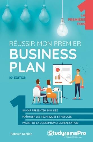 REUSSIR MON PREMIER BUSINESS PLAN CARLIER, FABRICE STUDYRAMA