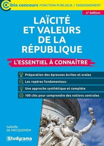 LAICITE ET VALEURS DE LA REPUBLIQUE - L'ESSENTIEL A CONNAITRE