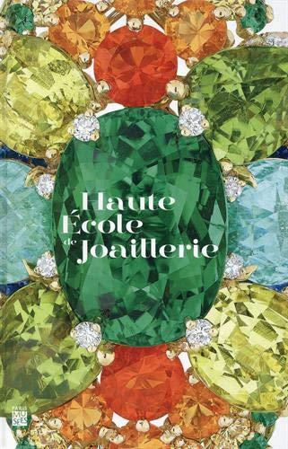 HAUTE ECOLE DE JOAILLERIE - FORMER DES MAINS D'OR, UNE VOCATION DEPUIS PLUS DE 150 ANS