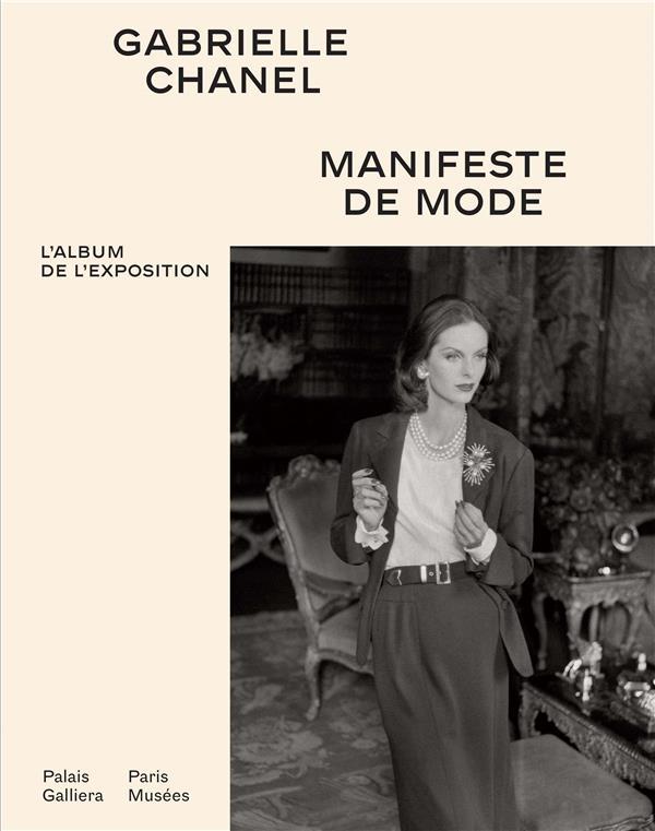 GABRIELLE CHANEL  -  CATALOGUE OFFICIEL, MANIFESTE DE MODE
