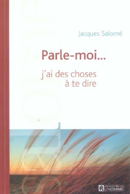 PARLE MOI J AI DES CHOSES DIRE