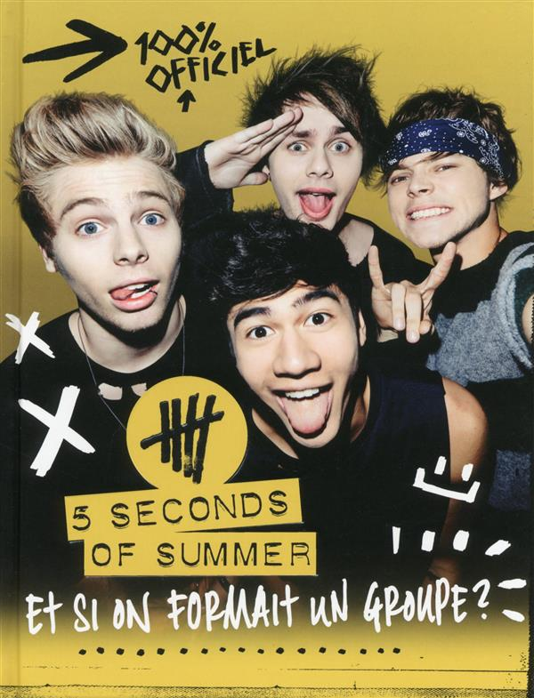 5 SECONDS OF SUMMER  -  100% OFFICIEL  -  ET SI ON FORMAIT UN GROUPE ? LAUER CHRISTINE HOMME (DE L')