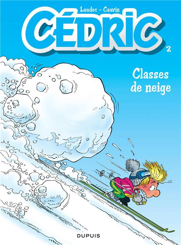 CEDRIC T.2  -  CLASSES DE NEIGE