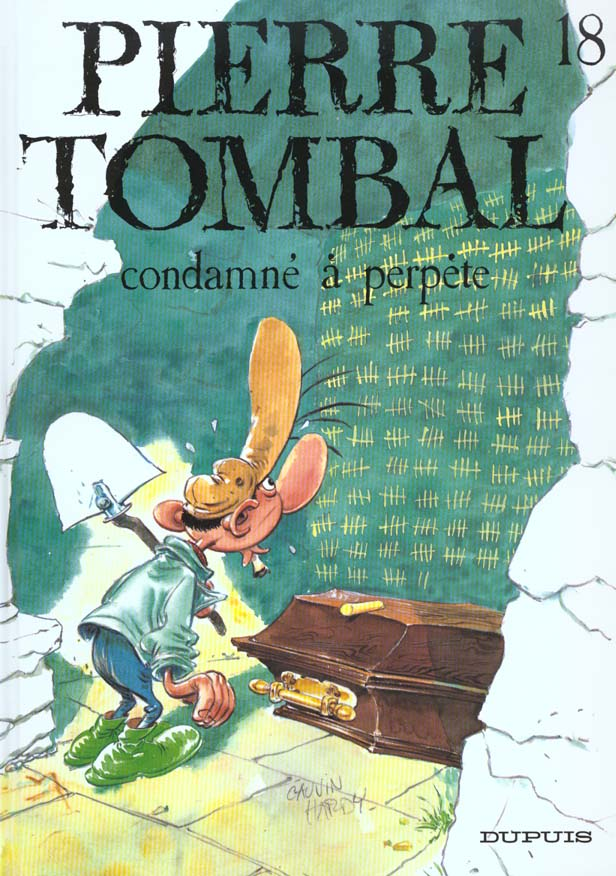 PIERRE TOMBAL T.18  -  CONDAMNE A PERPETE CAUVIN/HARDY DUPUIS