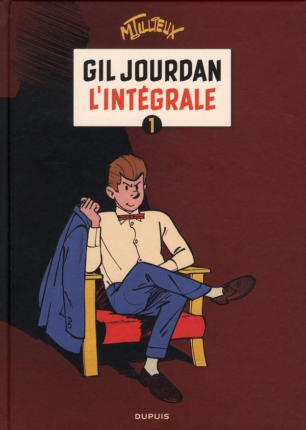 GIL JOURDAN  -  INTEGRALE T.1 TILLIEUX DUPUIS