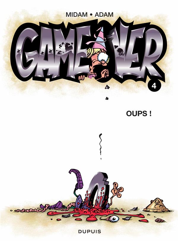 GAME OVER T.4  -  OUPS !