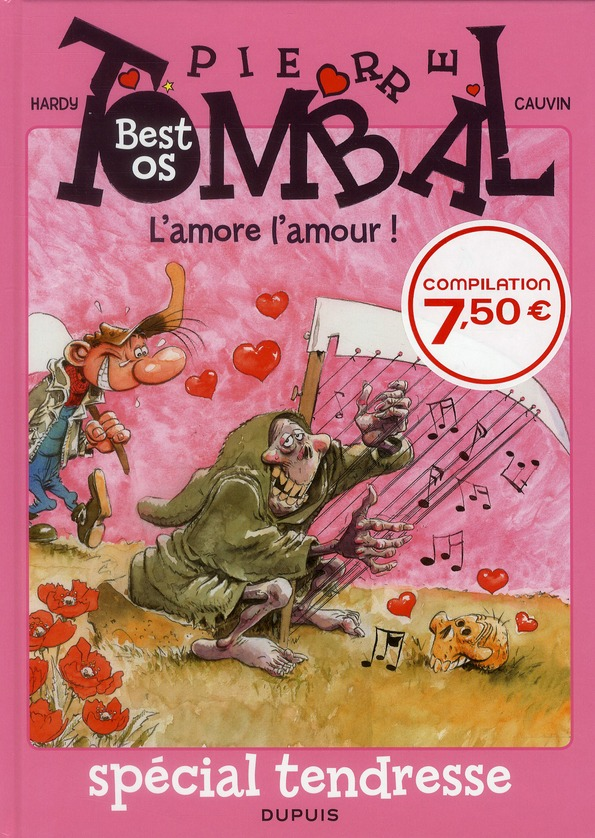 PIERRE TOMBAL  -  COMPIL' T.1  -  L'AMORE L'AMOUR ! CAUVIN/HARDY DUPUIS
