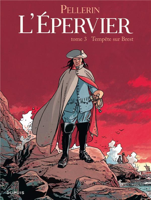 L'EPERVIER - T3 - TEMPETE SUR BREST (REEDITION) PELLERIN DUPUIS