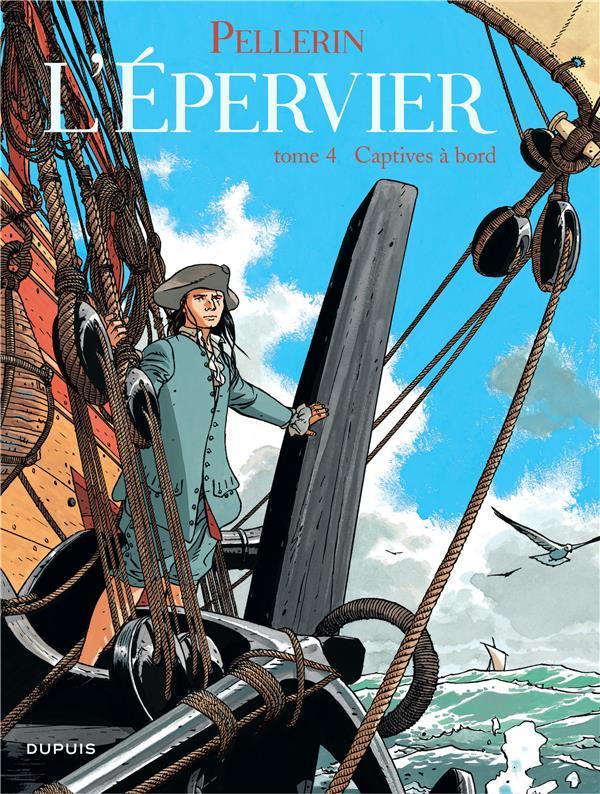 L'EPERVIER T.4  -  CAPTIVES A BORD