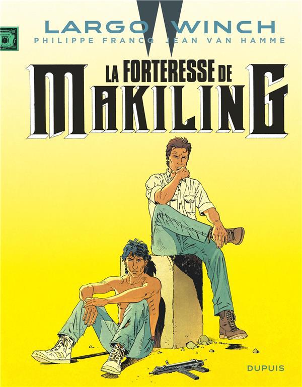 Largo Winch La forteresse de Makiling Vol.7 Van Hamme Jean Dupuis