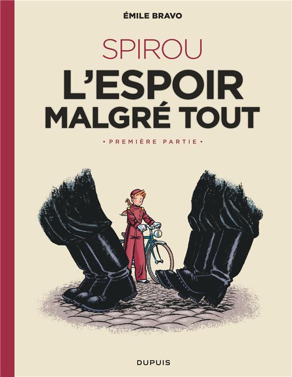 LE SPIROU D'EMILE BRAVO - TOME 2 - SPIROU L'ESPOIR MALGRE TOUT (PREMIERE PARTIE)
